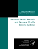 Personal Health Records and Personal Health Record Systems