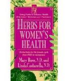 Herbs for Women's Health : Herbal Help for the Female Cycle From PMS to Menopause
