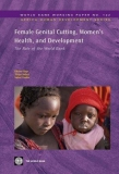 Female Genital Cutting, Women's Health and Development