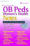 OB Peds Women's Health Notes: Nurse's Clinical Pocket Guide