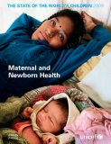 THE STATE OF THE WORLD'S CHILDREN 2009 - Maternal and  Newborn Health