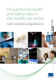 Occupational health and safety risks in the healthcare sector