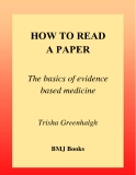 HOW TO READ A PAPER - The basics of evidence based medicine
