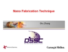 Nano Fabrication Technique