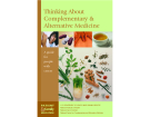 Thinking About  Complementary &  Alternative Medicine