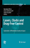 Lasers, Clocks and Drag-Free Control Exploration of Relativistic Gravity in Space