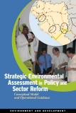The Strategic Environmental Assessment in Policy and Sector Reform