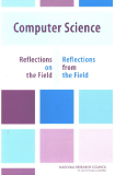 Computer Science Reflections on the Field, Reflections from the Field