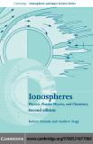 Ionospheres Physics, Plasma Physics, and Chemistry Second Edition