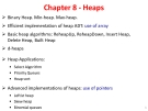 Chapter 8 - Heaps