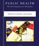 Public Health: The Development of a Discipline