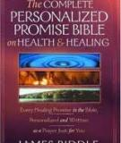THE COMPLETE PERSONALIZED PROMISE BIBLE ON HEALTH AND HEALING