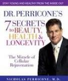 7 Secrets to Beauty, Health, and Longevity