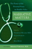 NARRATIVE MATTERS: The Power of the Personal Essay in Health Policy