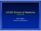 UCSD School of Medicine founded 1968