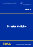 Emergency Management AustraliaMANUAL 09Disaster Medicine'safer sustainable