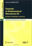 Tutorials in Mathematical Biosciences III