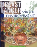 Breast Cancer and the Environment A Life Course Approach
