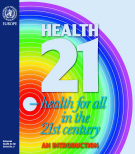 European Health for All Series No. 5.The Regional Office for Europe of the World Health