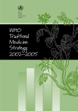 WHO Traditional Medicine Strategy 2002–2005