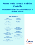 Primer to the Internal Medicine  Clerkship: A GUIDE PRODUCED BY THE CLERKSHIP DIRECTORS IN  INTERNAL MEDICINE