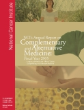 NCI's Annual Report on Complementary and Alternative Medicine: Fiscal Year 2005