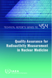 QUALITY ASSURANCE FOR RADIOACTIVITY MEASUREMENT IN NUCLEAR MEDICINE
