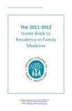 The OCFP Committee of FM Residents Presents:The 2011-2012 Guide Book to Residency in Family Medicine