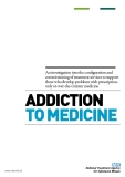 Addiction  to medicine