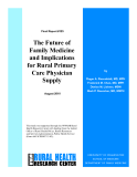 The Future of  Family Medicine  and Implications  for Rural Primary Care Physician  Supply