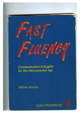 Fast Fluency - Communication in English for the International Age