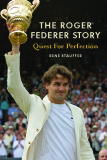 The Roger Federer story - Quest for Perfection