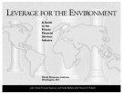 LEVERAGE FOR THE ENVIRONMENT