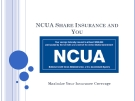 NCUA SHARE INSURANCE AND YOU