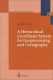 A Hierarchical  Coordinate Syste for Geoprocessin and Cartography