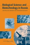Biological Science and Biotechnology in Russia