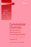 Carbohydrate Chemistry  Volume 34