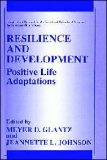 Resilience and Development: Positive Life Adaptations