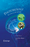 PhotobiologyThe Science of Life and Light