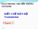 ELECTRONIC COMMUNICATIONS SYSTEMS -  Chapter 3 - ĐIỀU CHẾ BIÊN ĐỘ Transmission