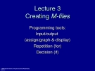 Essential MATLAB for Engineers and Scientists-Lecture 3: Creating Mfiles
