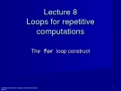 Lecture 8 Loops for repetitive computations