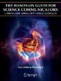 THE HANDS-ON GUIDE FOR SCIENCE COMMUNICATORS springer 2007