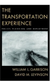 oxford university press the transportation experience policy planning and deployment 2006