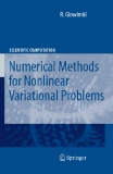 numerical methods for nonlinear variable problems Scientific Computation Editorial Board J.-J. Chattot, Davis, CA, USA