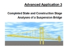 Advanced Application 2- Completed state and construction stage analyses of a suspension Bridge