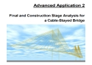 Advanced Application 2- Final and Construction Stage Analysis for a Cable - Stayed Bridge