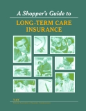 A Shopper's Guide To LONG-TERM CARE INSURANCE