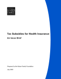 Tax Subsidies for Health Insurance An Issue Brief