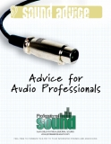 advice for audio professionals 2009